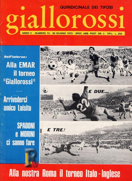 Le tre reti della Roma contro il Blackpool nel 1972, 49' Cappellini, 75' Scaratti, 86' Zigoni - www.asromaultras.org